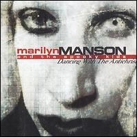 Marilyn Manson - Dancing with the Anti-Christ