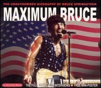 Bruce Springsteen - Maximum Bruce Springsteen