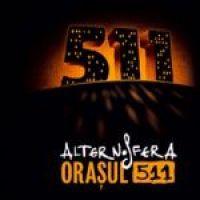 Alternosfera - Orasul 511