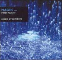 Tiesto - Magik Vol 1: First Flight