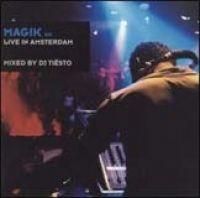 Tiesto - Magik Vol 6: Live in Amsterdam