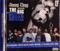Snoop Dogg - The Big Squeeze