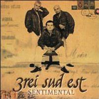3rei Sud Est - Sentimental