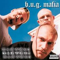 B.U.G. Mafia - Un 2 si trei de 0, maxi-single