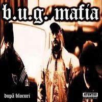 B.U.G. Mafia - Dupa blocuri, LP