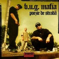B.U.G. Mafia - 'Poezie de strada', maxi-single