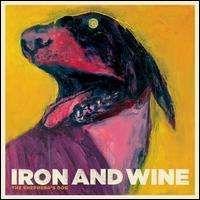 Iron & Wine - The Shepherd s Dog
