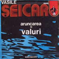 Vasile Seicaru - Aruncarea in valuri