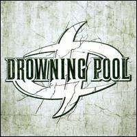 Drowning Pool - Drowning Pool [2010]