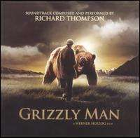 Richard Thompson - Grizzly Man [Original Soundtrack]