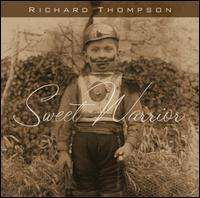 Richard Thompson - Sweet Warrior