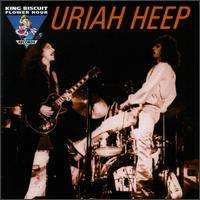 Uriah Heep - King Biscuit Flower Hour Presents In Concert