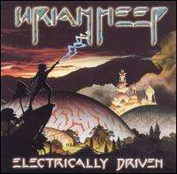 Uriah Heep - Electrically Driven