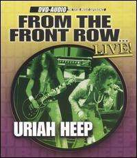 Uriah Heep - From the Front Row...Live!