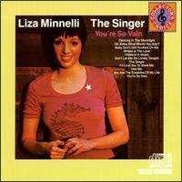 Liza Minnelli - Liza Minnelli, The Singer