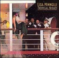 Liza Minnelli - Tropical Nights