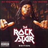 Lil Wayne - The Rock Star Edition