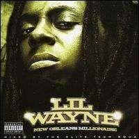 Lil Wayne - New Orleans Millionaire