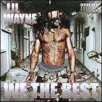 Lil Wayne - We the Best