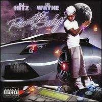 Lil Wayne - It's the Remix Baby!
