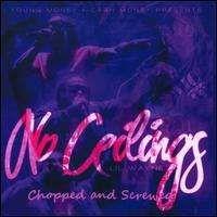 Lil Wayne - No Ceilings [Chopped & Screwed]