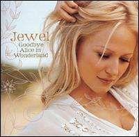 Jewel - Goodbye Alice in Wonderland