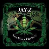 Jay-Z - The Black Chronic