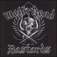 Motorhead - Bastards