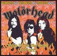 Motorhead - Keep Us on the Road: Live 1977