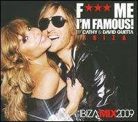 David Guetta Fuck Me I'm Famous: Ibiza, Vol. 5