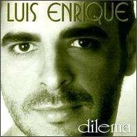Luis Enrique - Dilema