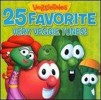 VeggieTales - 25 Favorite Very Veggie Tunes