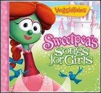 VeggieTales - Sweetpea's Songs For Girls