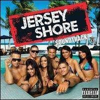 Soundtrack - Jersey Shore Soundtrack