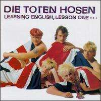 Die Toten Hosen - Learning English: Lesson One