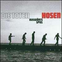 Die Toten Hosen - Auswärtsspiel