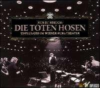Die Toten Hosen - Unplugged Im Wiener Burgtheater
