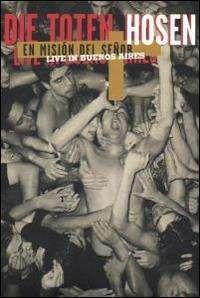 Die Toten Hosen - Live at Buenos Aires
