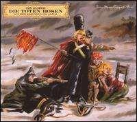Die Toten Hosen - Auf dem Kreuzzug Ins Glück