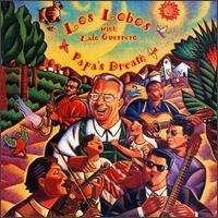Los Lobos - Papa s Dream