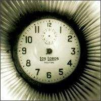 Los Lobos - This Time