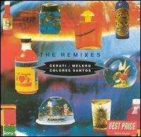 Gustavo Cerati Colores Santos: The Remixes