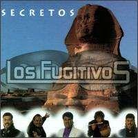 Los Fugitivos - Secretos