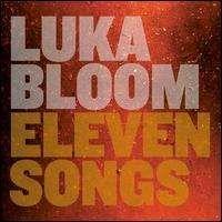 Luka Bloom - Eleven Songs
