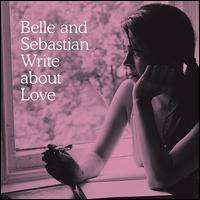 Belle and Sebastian - Belle and Sebastian Write About Love