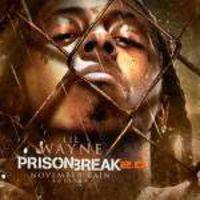 Lil Wayne - Prison Break 2.0