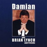 Damian Draghici - Damian With Brian Lynch and Friends