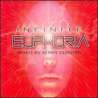 Ferry Corsten - Euphoria: Infinite Mixed