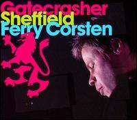 Ferry Corsten - Gatecrasher Sheffield