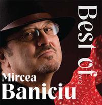Mircea Baniciu - Best of vol 2
